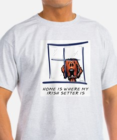 Home is Where My Setter Is T-Shirt