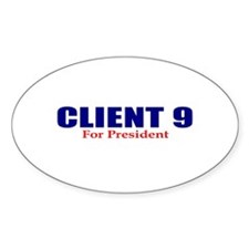 Client 9 for President Oval Decal