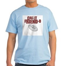 Call it, Friendo T-Shirt
