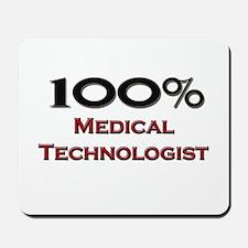 100 Percent Medical Technologist Mousepad