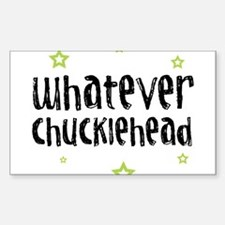 Chucklehead - Rectangle Decal