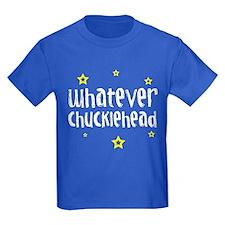 Chucklehead - T