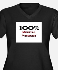 100 Percent Medical Physicist Women's Plus Size V-