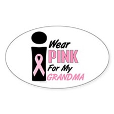 I Wear Pink For My Grandma 9 Oval Decal