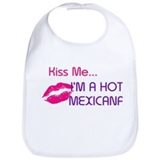 KISS ME I'M A HOT MEXICANA Bib