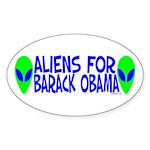Aliens For Barack Obama Oval Sticker (10 pk)
