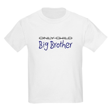Only Child - Big Brother Kids Light T-Shirt