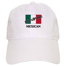 100 Percent MEXICAN Baseball Cap