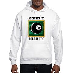 Addicted To Billiards Hoodie