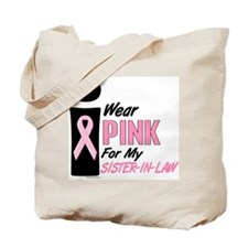 I Wear Pink For My Sister-In-Law 9 Tote Bag