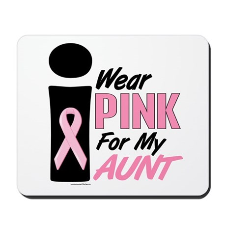 I Wear Pink For My Aunt 9 Mousepad