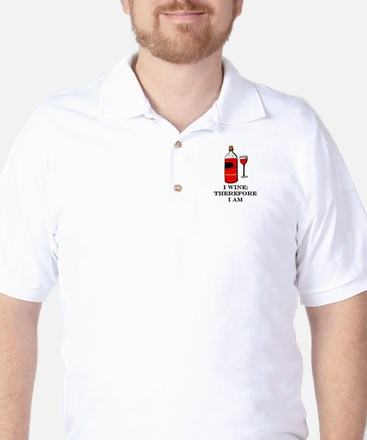 I wine therefore I am Golf Shirt