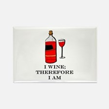 I wine therefore I am Rectangle Magnet