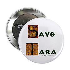 """Save Tara 2.25"""" Button"""