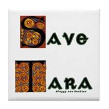 Save Tara Tile Coaster