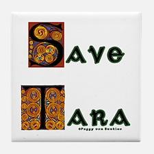 Save Tara Tile Coaster