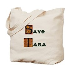 Save Tara Tote Bag