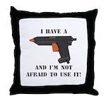 I Have A Glue Gun Throw Pillow