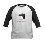 I Have A Glue Gun Kids Baseball Jersey
