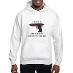 I Have A Glue Gun Hooded Sweatshirt