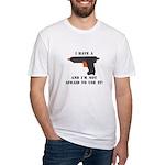 I Have A Glue Gun Fitted T-Shirt
