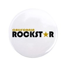 """California Rockstar 3.5"""" Button"""