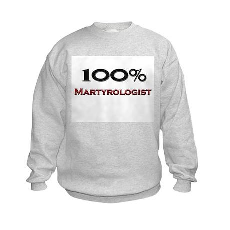 100 Percent Martyrologist Kids Sweatshirt