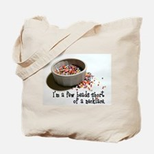 I'm A Few Beads Short Tote Bag