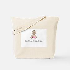 """""""Eat. Sleep. Poop. Code."""" Tote Bag - pink"""