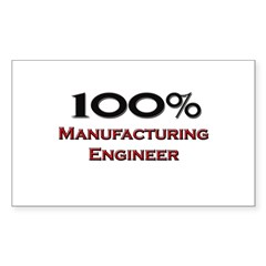 100 Percent Manufacturing Engineer Sticker (Rectan