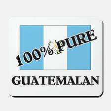 100 Percent GUATEMALAN Mousepad