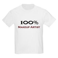 100 Percent Makeup Artist T-Shirt
