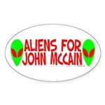 Aliens For John McCain Oval Sticker (10 pk)
