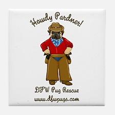 DFWPRC Cowboy Pug - Single Sided Tile Coaster