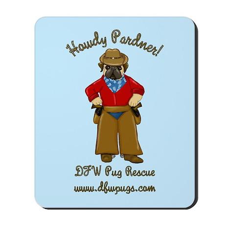 DFWPRC Cowboy Pug - Single Sided Mousepad
