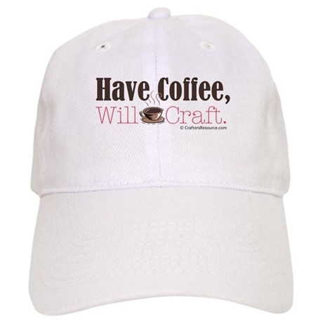 Have Coffee, Will Craft Cap