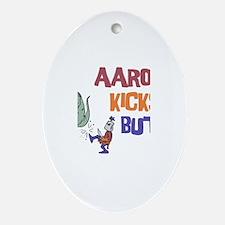 Aaron Kicks Butt Oval Ornament