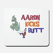 Aaron Kicks Butt Mousepad