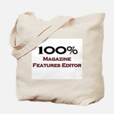 100 Percent Magazine Features Editor Tote Bag