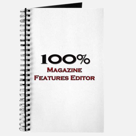 100 Percent Magazine Features Editor Journal