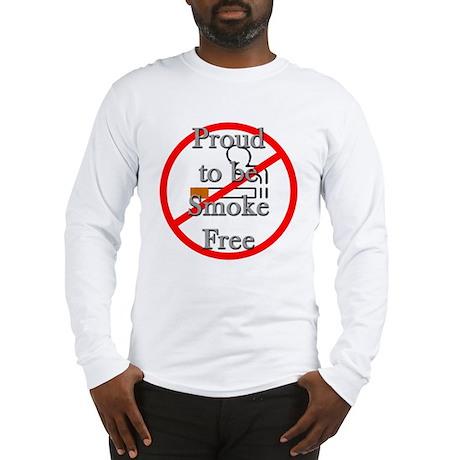 Proud to be Smoke Free Long Sleeve T-Shirt