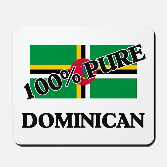 100 Percent DOMINICAN Mousepad