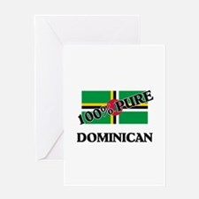 100 Percent DOMINICAN Greeting Card