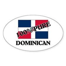 100 Percent DOMINICAN Oval Decal
