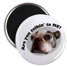 "Are You Talking to ME? 2.25"" Magnet (10 pack)"