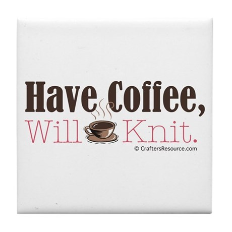 Have Coffee, Will Knit Tile Coaster