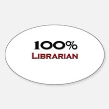 100 Percent Librarian Oval Decal