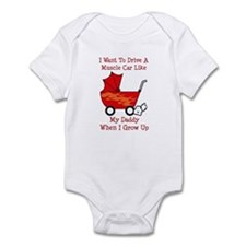 Drive A Muscle Car Like Daddy Infant Bodysuit