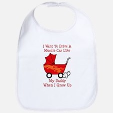 Drive A Muscle Car Like Daddy Bib