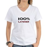100 Percent Latener Women's V-Neck T-Shirt